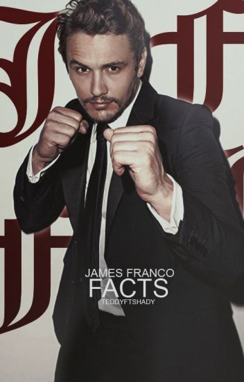James Franco Facts ♡