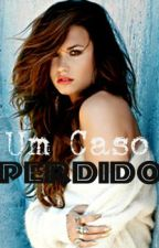 Um Caso Perdido. / Dilmer ♥ by SrtaLovatoValderrama