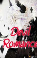 Immortal Series 2#DeVil Romance[ Hiatus] by MaryatiAjh