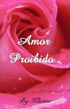 Amor Proibido (Lesbico) by Kliciav