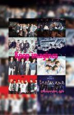 Kpop Imagines by kpoperfor_lyfe