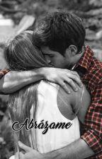 Abrázame { Fer Vazquez y tu } by AlmiGago