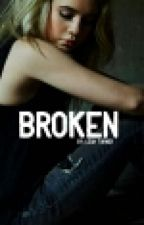 Broken. (Sequel To Abused.) by leahgrace4802