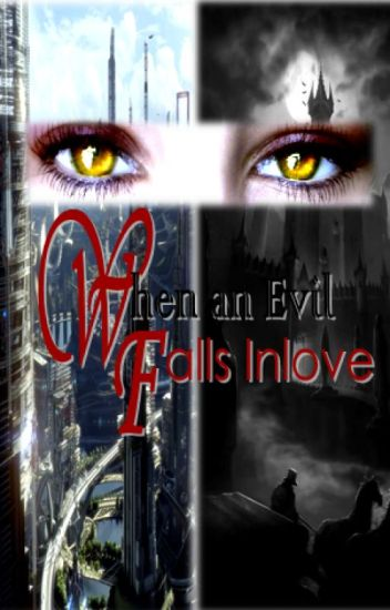 When An Evil Falls Inlove (girlxgirl)