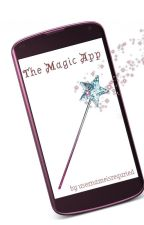 The Magic App by littleannierooney