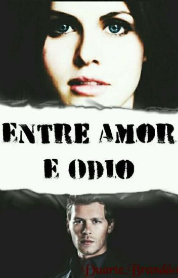 *-- Entre Amor E Ódio. --*