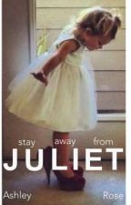 Stay Away From Juliet {Sweeran} by sleeptightswift