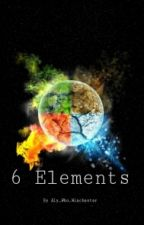 6 Elements [Under Editing] by Aly_Who_Winchester