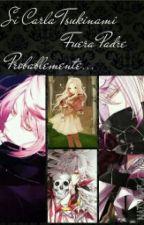 Si Carla Fuera Padre Probablemente... [{Book 11♦}] © by Natsumezaka_Shiki