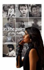 In The Palm of My Hands by oopsregui