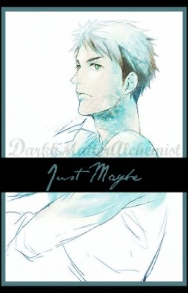 Just Maybe || Sosuke Yamazaki x Reader