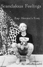 Scandalous Feelings (BTS Rap Monster Fanfic) by Maeflower16