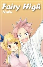 Fairy High~Nalu by BlueDragon300