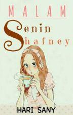 Malam Senin Shafney by hrsany_