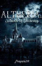 Altheria: School of Alchemy #WATTYS2016 by Penguin20