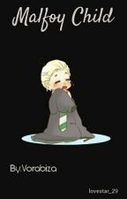 Malfoy Child by lovestar_29