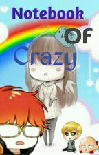 Notebook Of Crazy by VioletHeartstrings