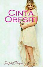 Cinta Obesiti ( Slow Update ) by InspiritMiynn