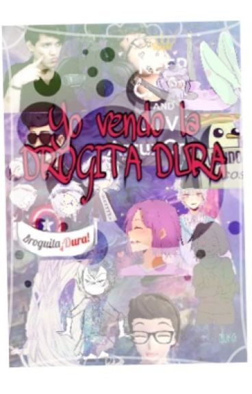 YO VENDO LA DROGUITA DURA >:u