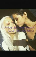 Foreign Exchange Student (Lottie Tomlinson Fanfic) by mistylovesharry