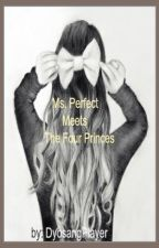 Ms. Perfect Meets The Four Princes (Dis-continued)  by DyosangPlayer
