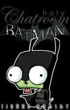 Holy Chatroom, Batman! (Batman) by MindSplat