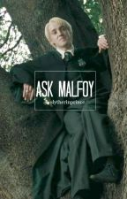 Ask Malfoy by -slytherinprince