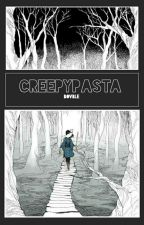 CreepyPasta by perfakeless