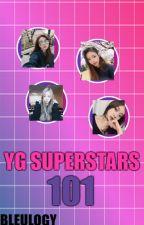 YG Superstars 101 [CLOSED] by bleulogy