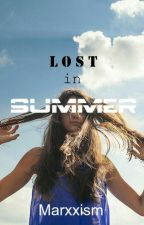 Lost In Summer ( The Summer Series #3) by Marxxism