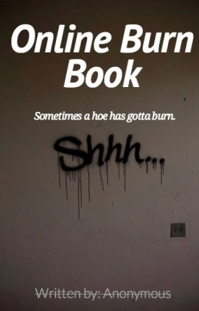 Online Burn Book  - 2 - Wattpad