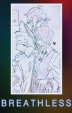【 Breathless 】(Yaoi/ Dazai x Atsushi)  by DefeatedBoy