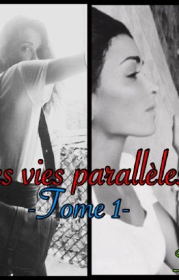 Jenifer ~ Mes vies parallèles : Tome 1
