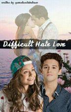Difficult Hate Love| Soy Luna | Abgeschlossen  by -fourpinkwalls