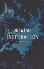 Drawing Inspiration by sunshinehowter