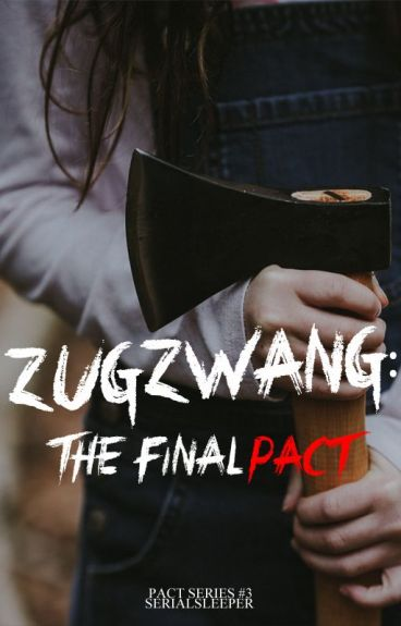 Zugzwang: The Final Pact