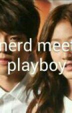 Ms.Nerd Meet The Playboy by kim_sae22