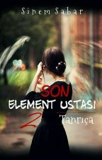 Son Element Ustası 2 by Alenidania