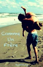 Comme Un Frère by Wilanya