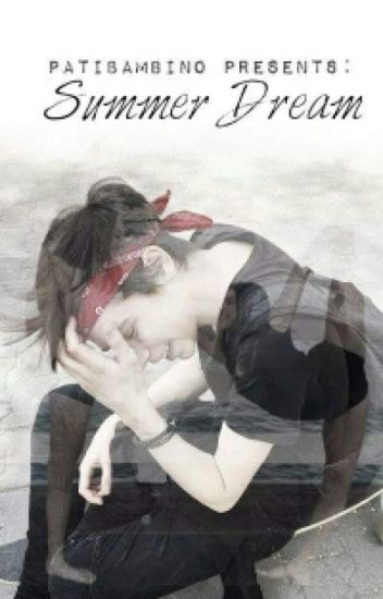 Summer dream || A.S