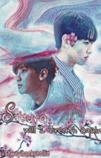 Sakura! Will I Breathe Again by shweyibaekyeollie