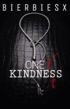Kindness by bierbiesx