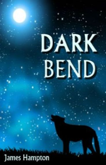Dark Bend