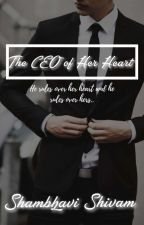 The CEO Of Her Heart by Greekgoddess1302