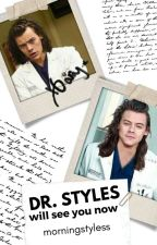 Dr. Styles Will See You Now // (h.s.) - Fanfiction, Croatian by morningstyless