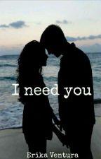 ♥I Need You♥ (Federico Rossi) by Erika_Ventura_