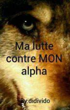 Ma lutte contre MON alpha by didivido