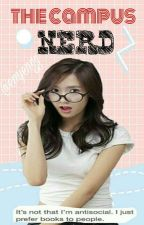 The Campus Nerd (COMPLETE BOOK 1) by Emjengg