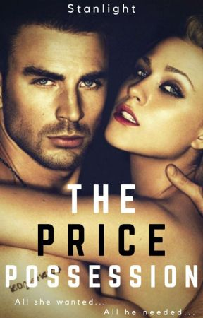 The Price Possession (Wattpad Featured List) by Stanlight