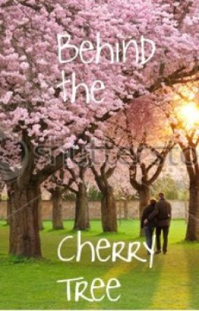 Behind the Cherry Tree, A Not-So-Short Story by MentalMozart